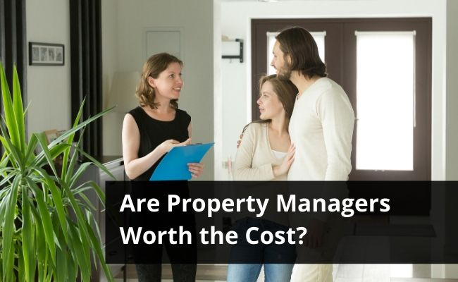 Are Property Managers Worth the Cost?
